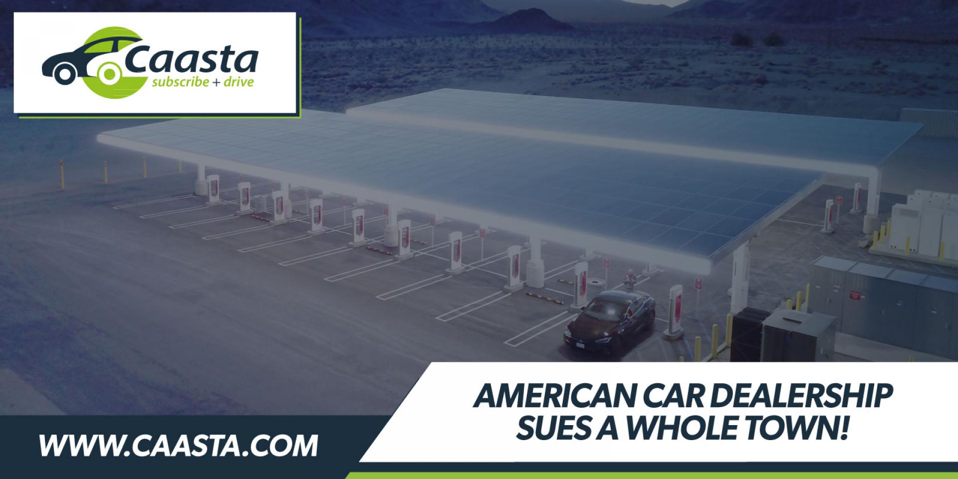 American car dealership sues whole town in bid to prevent Tesla showroom